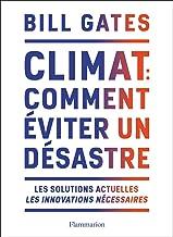 Climat : comment éviter un désastre (Essais)