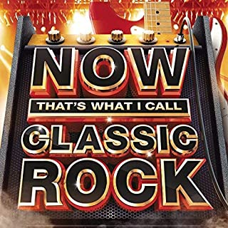 Now That's What I Call Classic Rock / Various