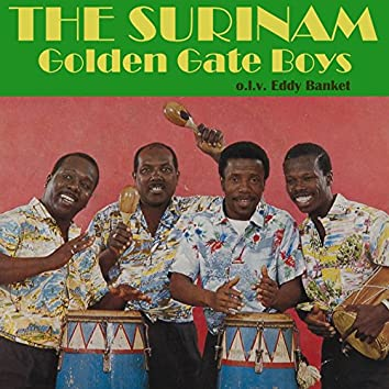 The Surinam Golden Gate Boys