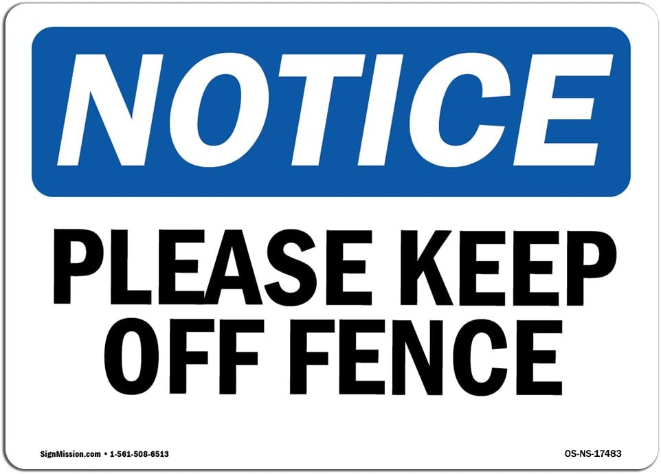 OSHA Direct sale of manufacturer Ranking TOP5 Notice Sign - Please Off Keep Fence Aluminum Prote
