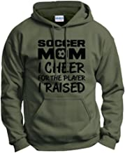 Soccer Mom, I Cheer for The Player I Raised Hoodie Sweatshirt