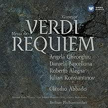 Verdi: Messa da Requiem by Angela Gheorghiu, Roberto Alagna, Daniela Barcellona, Julian Konstantinov