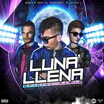 Luna Llena (feat. Sucio D & Javex)