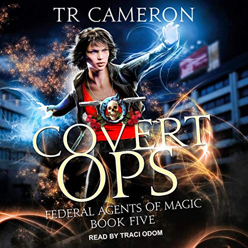 Covert Ops: Federal Agents of Magic Series, Book 5