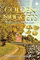 Golden Nuggets: Experiences in the Old South