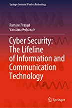 Cyber Security: The Lifeline of Information and Communication Technology (Springer Series in Wireless Technology)