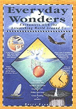 Everyday Wonders: Encounters With the Astonishing World Around Us 0809237989 Book Cover