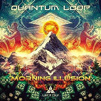 Morning Illusion