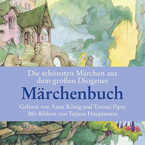 Die schönsten Märchen aus dem großen Märchenbuch Titelbild