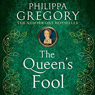 The Queen's Fool                   By:                                                                                                                                 Philippa Gregory                               Narrated by:                                                                                                                                 Yolanda Kettle                      Length: 21 hrs and 11 mins     49 ratings     Overall 4.8