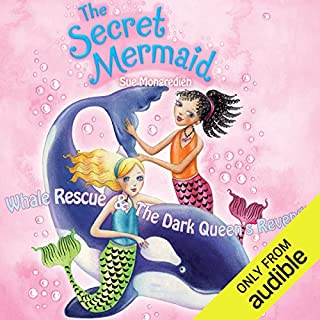 The Secret Mermaid: Whale Rescue & The Dark Queen's Revenge cover art