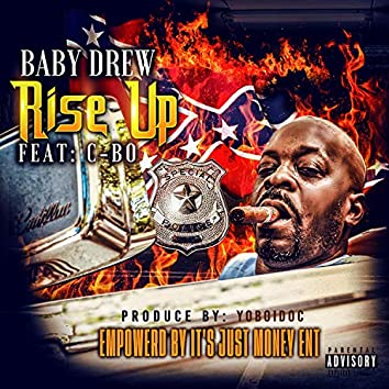 Rise Up (feat. C-BO)