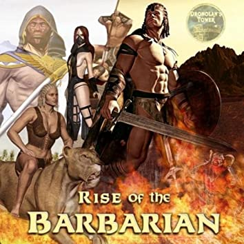 Rise of the Barbarian