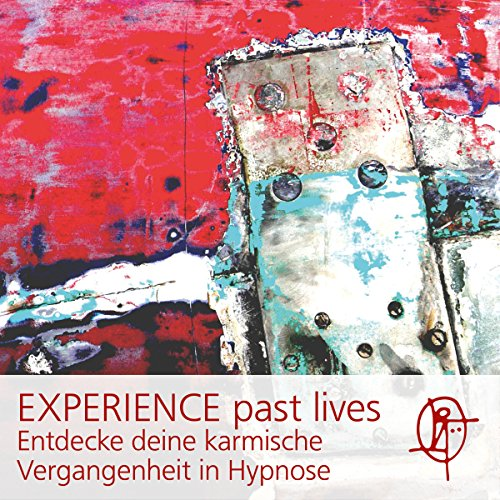 EXPERIENCE past lives Titelbild