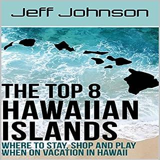 The Top 8 Hawaiian Islands audiobook cover art