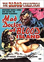 Mad Doctor of Blood Island (The Blood Collection)
