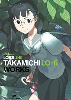 LO画集2-B TAKAMICHI LO-fi WORKS (FLOW COMICS)
