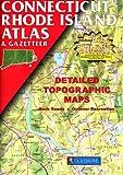 Connecticut Rhode Island Atlas & Gazetteer (Delorme Atlas & Gazetteer)