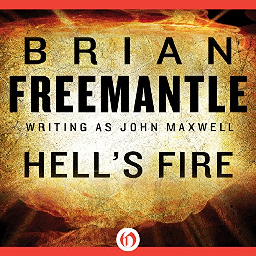 Hell's Fire                   By:                                                                                                                                 Brian Freemantle                               Narrated by:                                                                                                                                 John Mawson                      Length: 8 hrs and 32 mins     1 rating     Overall 1.0