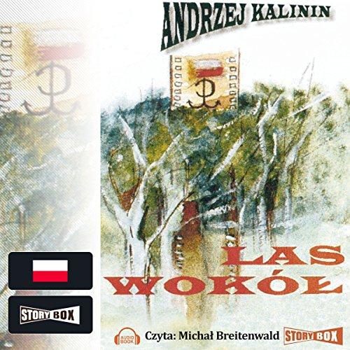 Las Wokół audiobook cover art