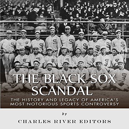 the black sox scandal The black sox trial: an account chronology of the chicago black sox scandal diagram of a fix the eight men out the black sox trial: biographies of key figures.