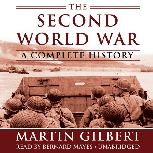 The Second World War: A Complete History audiobook cover art