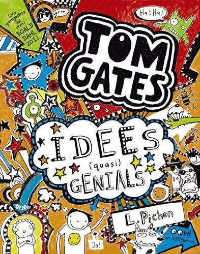 Tom Gates: Idees (quasi) genials (Catalá - A Partir De 10 Anys - Personatges I Sèries - Tom Gates)