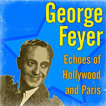 Echoes of Hollywood and Paris