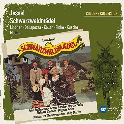Jessel: Schwarzwaldmädel (Cologne Collection)