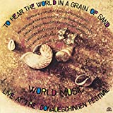 To Hear the World in a
