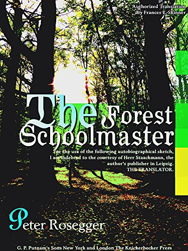 The Forest Schoolmaster (English Edition)