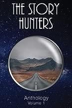 The Story Hunters Anthology: Volume 1
