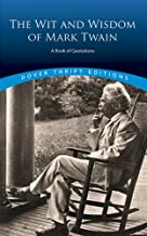 The Wit and Wisdom of Mark Twain: A Book of Quotations (Dover Thrift Editions)