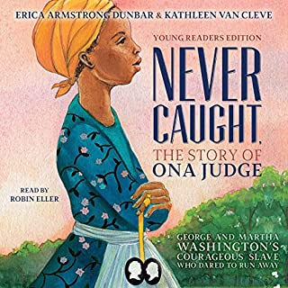 Never Caught, the Story of Ona Judge cover art
