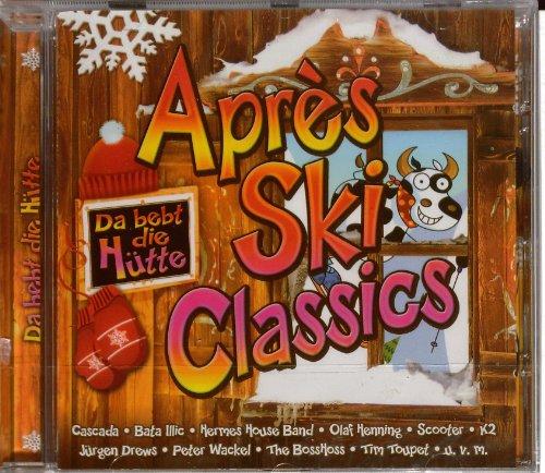 Apres Ski Classics - Da Bebt Die Hütte