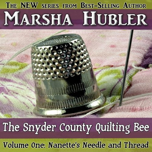 The Snyder County Quilting Bee, Volume 1 audiobook cover art