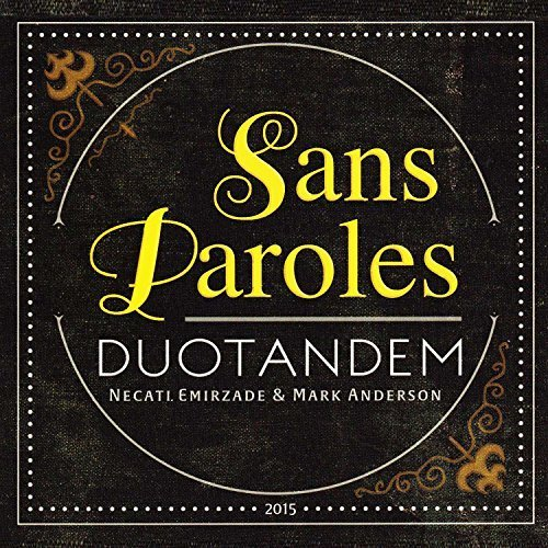 Sans Paroles by Duo Tandem (2015-04-15)