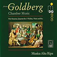 Goldberg: Chamber Music - Trio Sonatas; Quartet for 2 Violins, Viola & Basso (2008-04-01)