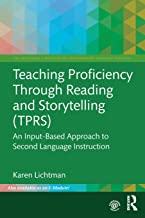 Teaching Proficiency Through Reading and Storytelling (TPRS) (The Routledge E-Modules on Contemporary Language Teaching)