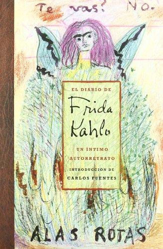 EL DIARIO DE FRIDA KAHLO. UN INTIMO AUTORETRATO