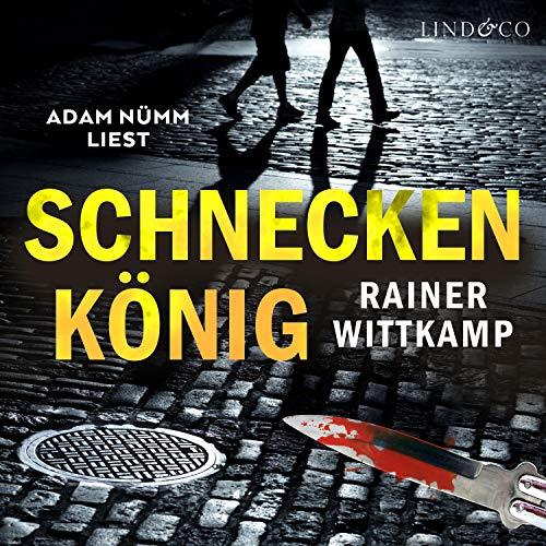 Schneckenkönig audiobook cover art