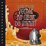 Science fiction - Voyage au coeur du vivant