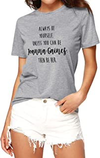 Joanna Gaines Tshirt Be Yourself Women Graphic Tee Chip Fixer Upper TV Top Funny Mom T-Shirt Home