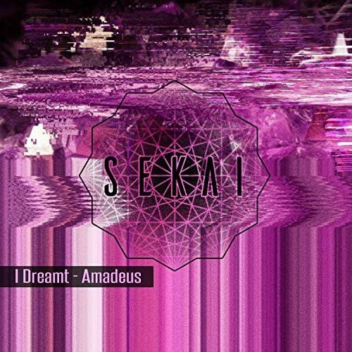 I Dreamt
