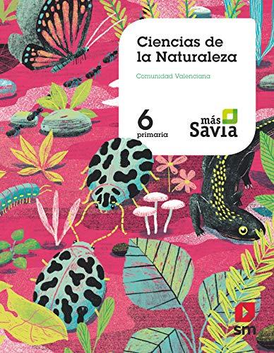 Ciencias de la naturaleza. 6 Primaria. Más Savia. Valencia