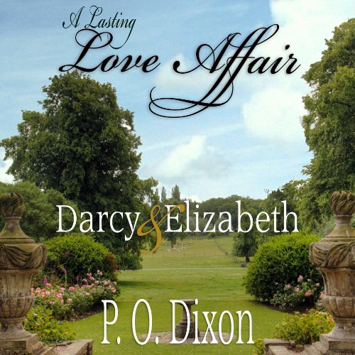 A Lasting Love Affair: Darcy and Elizabeth audiobook cover art