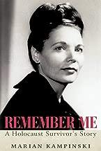 Remember Me: A Holocaust Survivor's Story