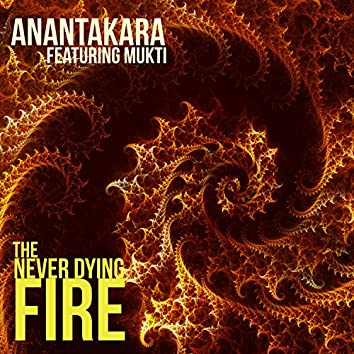 The Never Dying Fire