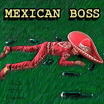 Mexican Boss