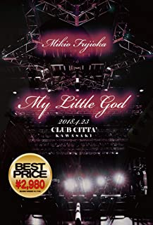 My Little God at CLUB CITTA` KAWASAKI/BEST PRICE版